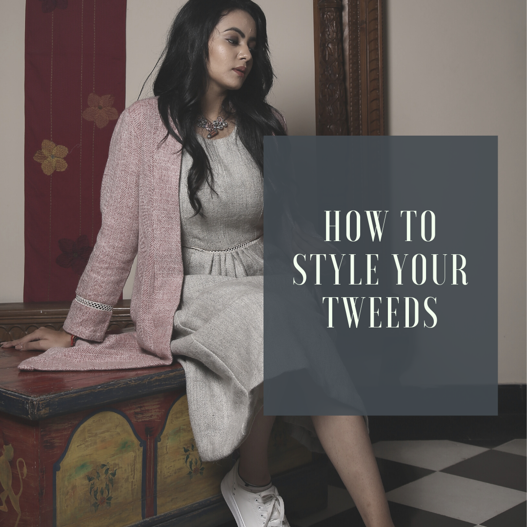 E:\desktop and work\Astha\TWEED_KINNAUR HANDCRAFTED\BLOGS\blog cover designs\how to style tweed.png