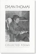The Collected Poems of Dylan Thomas 1934-1952