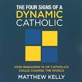 The Four Signs of a Dynamic Catholic (Talk)