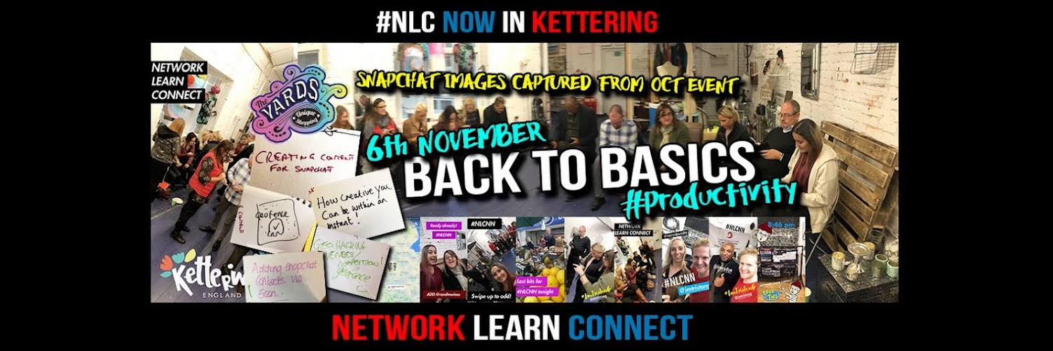 Network Learn Connect #NLCNN : Back to Basics #Productivity