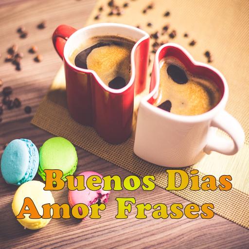 Buenos Dias Frases Para Compartir Con Videos