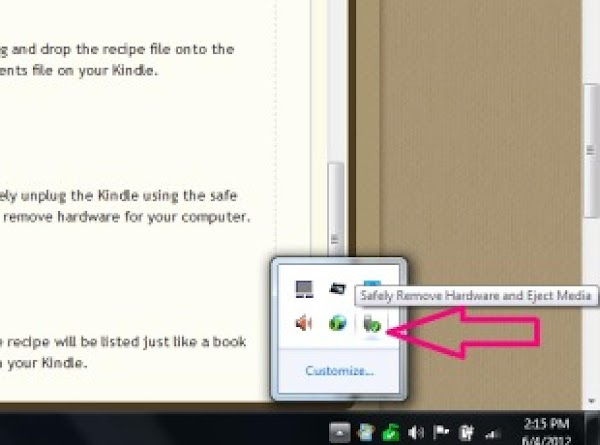 Safely unplug the Kindle using the safe way to remove hardware for your computer.