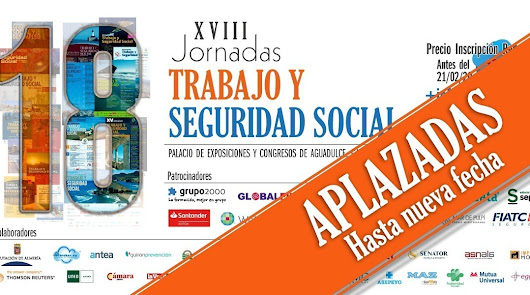 Aplazadas las XVIII Jornadas de Trabajo y Seguridad Social de Almería