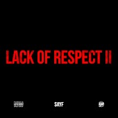 Lack of Respect II
