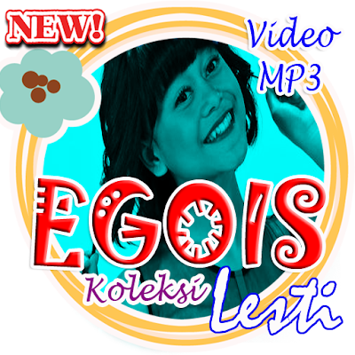 Suara Merdu Egois Lesti Apk Download Apkindo Co Id