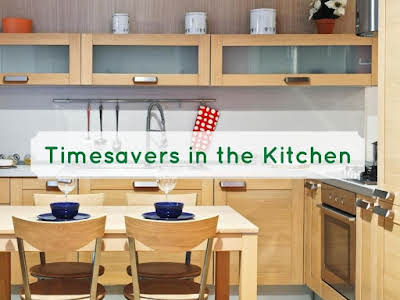 Timesavers in the Kitchen