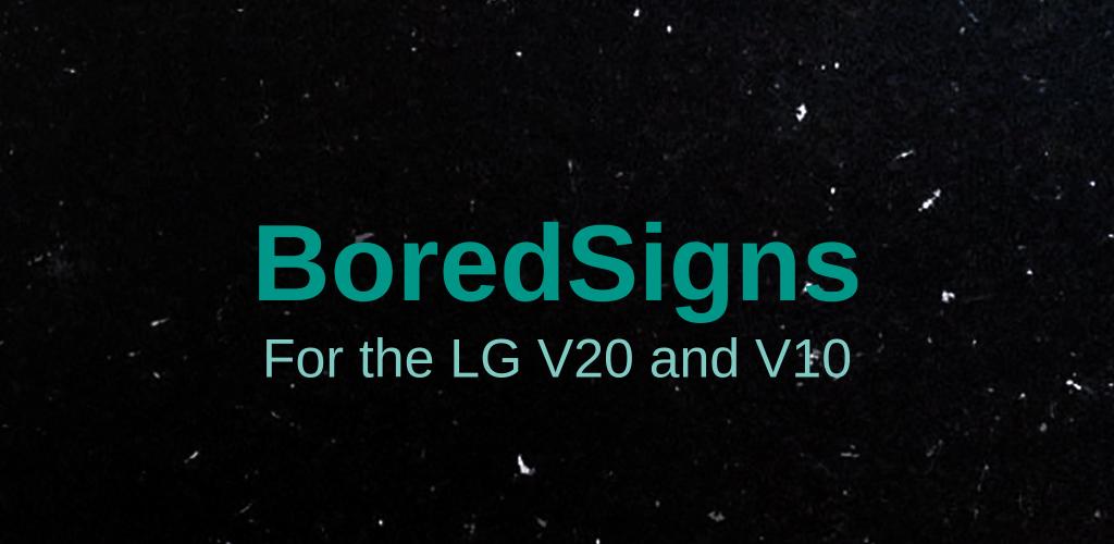 BoredSigns 0 Apk Download - com zacharee1 boredsigns APK free