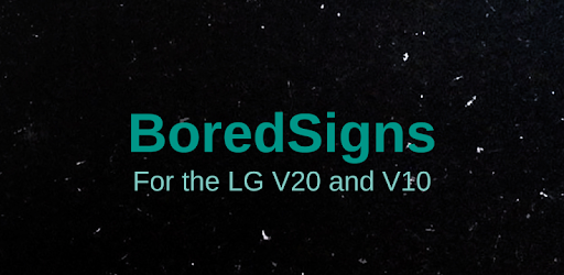 BoredSigns 33 apk download for Android • com zacharee1 boredsigns