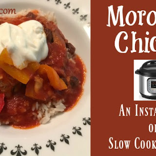 Moroccan Chicken ~ Instant Pot or Slow Cooker.
