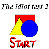 The idiot test 2