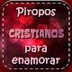 piropos cristianos Download on Windows