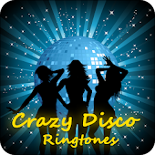 Crazy Disco Ringtone Android APK Download Free By Ringtone Sound