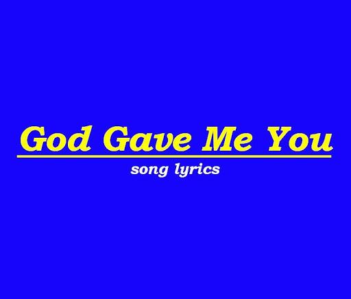 God gave me you song lyrics by bryan white