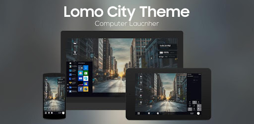 Lomo City Theme for Computer launcher - Apps on Google Play