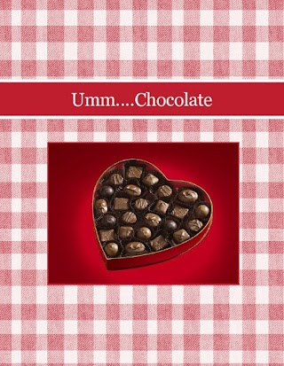 Umm....Chocolate