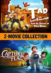 Tad the Lost Explorer and The Secret of King Midas / Capture the Flag