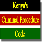 Kenya's The Criminal Procedure Code