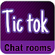 Tic tok Chat rooms Download for PC Windows 10/8/7