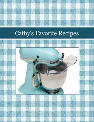 Cathy's Favorite Recipes