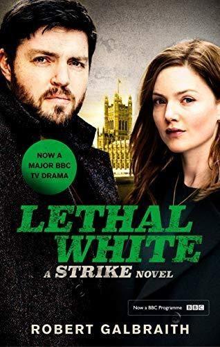 Cormoran Strike: Blanco letal. Strike: Lethal White