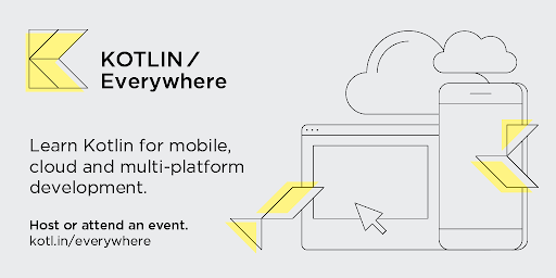 Kotlin Is Everywhere! Join the global event series