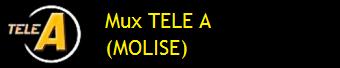 MUX TELE A+ (MOLISE)