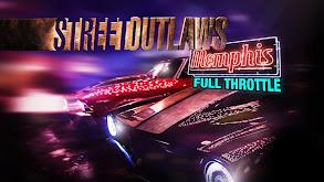 Street Outlaws: Memphis: Full Throttle thumbnail