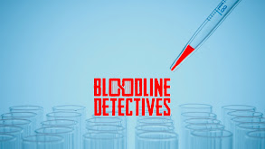 Bloodline Detectives thumbnail