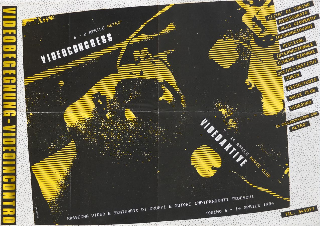 Photo: Plakat VideoCongress No.6 VIDEOBEGEGNUNG - VIDEOINCONTRO 6.-14.April 1984 Turin, Italien 47 x 67 cm ©Extrastudio, Torino