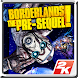 Borderlands: The Pre-Sequel! - Androidアプリ