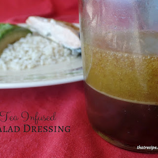 Tea Infused Salad Dressing