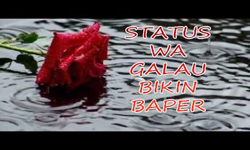 Status WA Galau Bikin Baper - náhled