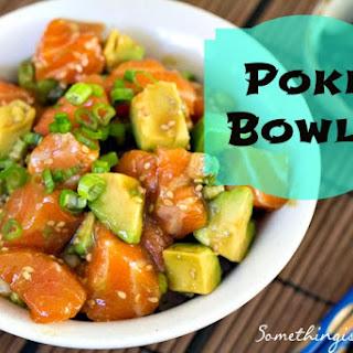 Poke Bowls.