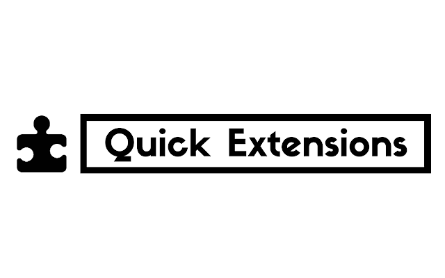 Quick Extensions