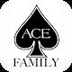 ACE Family Fan App.