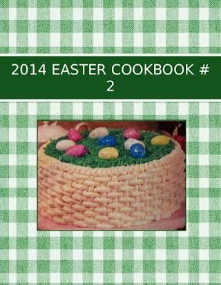 2014 EASTER COOKBOOK  # 2
