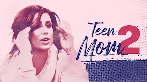 Teen Mom 2 thumbnail