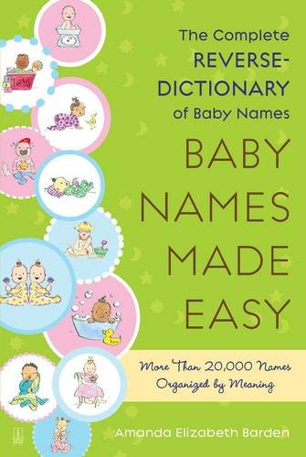 Best Way to Pick a Name through Meaning - Baby Names Made Easy