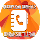 Recuperar numeros borrados for PC-Windows 7,8,10 and Mac