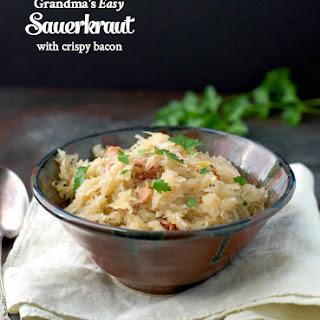 Grandma's Easy Sauerkraut with Crispy Bacon.