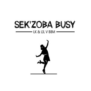Sek'zoba Busy Upload Your Music Free