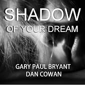 Shadow of Your Dream