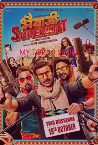 Bhaiaji Superhit - Bollywood Movies Releasing This Month (October 2018)