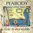 Lost In Old Rivers