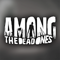 AMONG THE DEAD ONES™ (Unreleased)