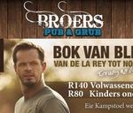 Bok van Blerk Live@Broers : Broers PubandGrub