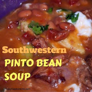 South Western Pinto Bean Soup.