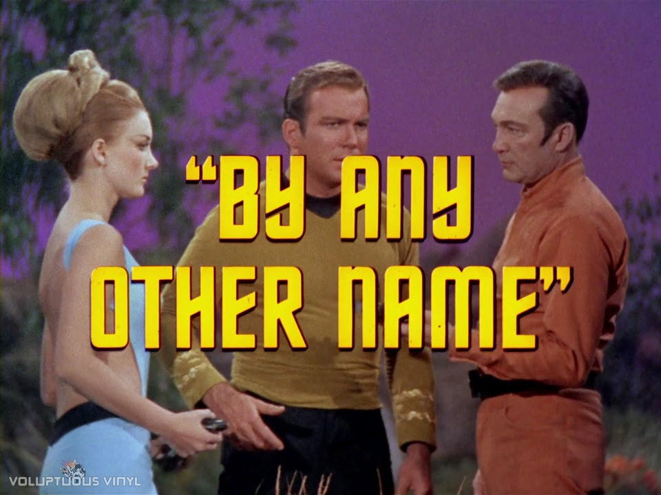 Title screen for the Star Trek episode By Any Other Name, guest starring Barbara Bouchet.
