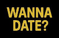 Wanna Date?