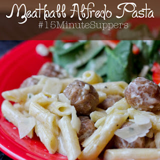 Meatball Alfredo Pasta #15MinuteSuppers